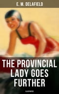 9788027231768 - Arthur Watts, E.M. Delafield: THE PROVINCIAL LADY GOES FURTHER (Illustrated) - Kniha