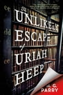 The Unlikely Escape of Uriah Heep Cover Image