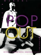 Pop Out: Queer Warhol by Jennifer Doyle