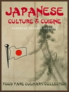 Japanese Culture & Cuisine by Shenanchie O'Toole