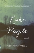 Lake People by Abi Maxwell
