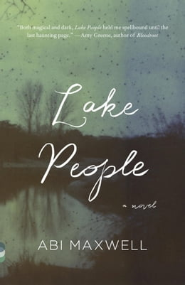 Book Lake People by Abi Maxwell