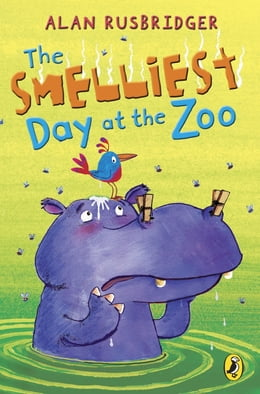 Book The Smelliest Day at the Zoo by Alan Rusbridger