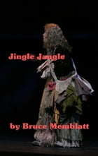 Jingle Jangle by Bruce Memblatt