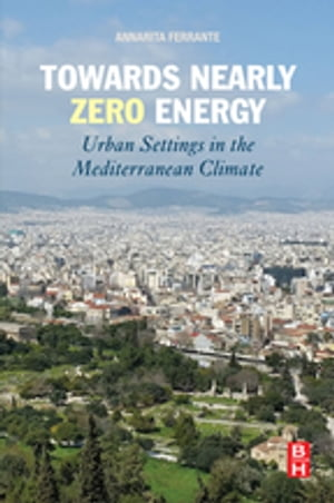 Towards Nearly Zero Energy Urban Settings in the Mediterranean Climate