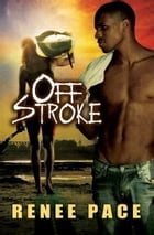 Off Stroke by Renee Pace