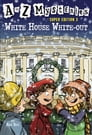 A to Z Mysteries Super Edition 3: White House White-Out Cover Image
