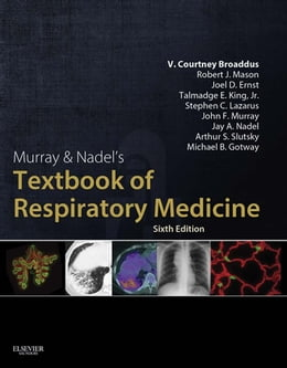 Book Murray & Nadel's Textbook of Respiratory Medicine by V.Courtney Broaddus