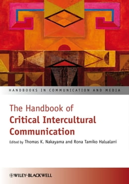 Book The Handbook of Critical Intercultural Communication by Thomas K. Nakayama