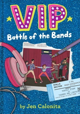 Book VIP: Battle of the Bands by Jen Calonita