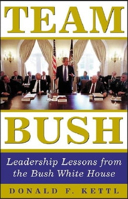 Book Team Bush by Kettl, Donald
