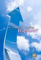 Is There A Coming Rapture by Yahweh's Restoration Ministry