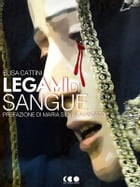 Legami di sangue by Elisa Cattini