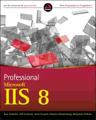 Professional Microsoft IIS 8 by Kenneth Schaefer