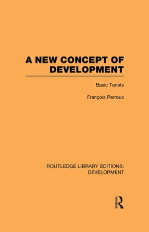 A New Concept of Development Basic Tenets