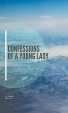 Confessions of a Young Lady by Richard Marsh