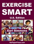 Exercise Smart - U.S. Edition by Earl Simmons