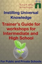 Trainer's Guide for Workshops for Intermediate and High School by Befree Program