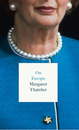 Book On Europe by Margaret Thatcher