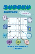 Sudoku Extreme, Volume 5 by YobiTech Consulting