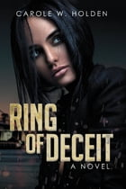 Ring of Deceit by Carole Holden
