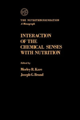 Book Interaction of The Chemical Senses With Nutrition by Kare, Morley