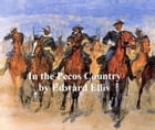 In the Pecos Country by Edward Ellis