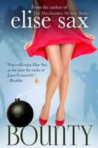 Bounty (A Humorous Romantic Adventure) by Elise Sax