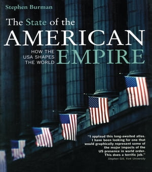 The State of the American Empire How the USA Shapes the World