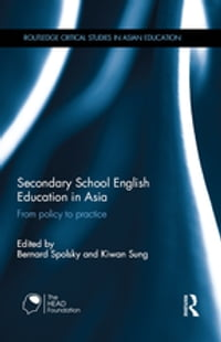 Secondary School English Education in Asia: From policy to practice