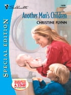 Another Man's Children by Christine Flynn