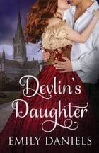 Devlin's Daughter by Emily Daniels