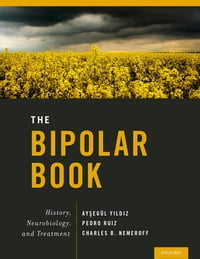 The Bipolar Book: History, Neurobiology, and Treatment