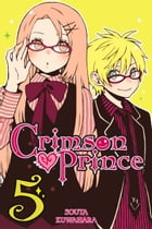Crimson Prince, Vol. 5 by Souta Kuwahara
