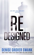 Redesigned (Off the Subject) by Denise Grover Swank