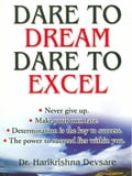 Dare to Dream Dare to Excel 32a4cd6b-1755-4c1c-9dc1-1a9cd9abe38b