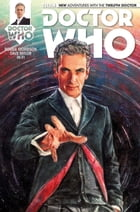 Doctor Who: The Twelfth Doctor Vol. 1 Issue 1 by Robbie Morrison