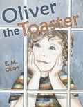 Oliver the Toaster 935c7751-7509-46a5-956d-62dd6936fc95