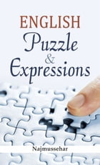 English Puzzle & Expressions by Najmussehar