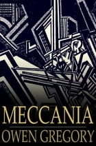 Meccania: The Super-State by Owen Gregory