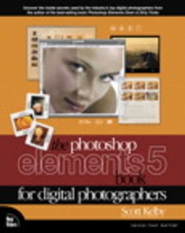 Book The Photoshop Elements 5 Book for Digital Photographers by Scott Kelby