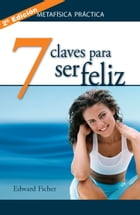 7 claves para ser feliz by Ficher