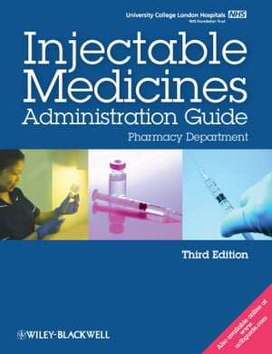 UCL Hospitals Injectable Medicines Administration Guide Pharmacy Department