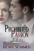 Prohibited Passion by Romy Sommer