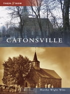 Catonsville by Marsha Wight Wise