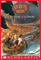 Treasure of the Orkins (The Secrets of Droon #32) by Tony Abbott