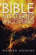 Bible Mysteries Uncovered f0b5bea8-23f9-418d-a88b-c77cbf4a32b5