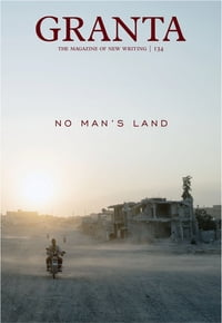 Granta 134: No Man's Land