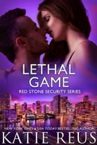 Lethal Game by Katie Reus