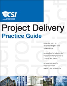 Book The CSI Project Delivery Practice Guide by Construction Specifications Institute